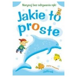 Jakie to proste - Delfinek A4