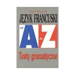 Repetytorium Od A do Z testy - J. francuski KRAM