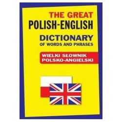 The Great Polish-English Dictionary of Words ... T