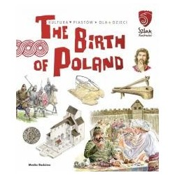 The Birth of Poland