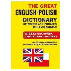 The Great English-Polish Dictionary plus Grammar T