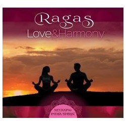 Ragas: Love And Harmony. Relaxing India Spirit CD