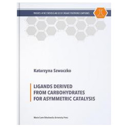 Ligands Derived from Carbohydrates for Asymmetric