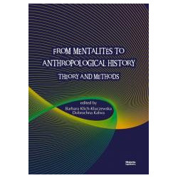 From Mentalites to Anthropological History