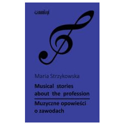Musical stories about the profession