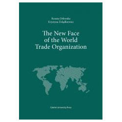 The New Face of the World Trade Organization