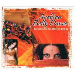 Arabian Belly Dance. Anthology Of The... CD