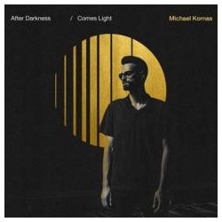 After darkness comes light CD