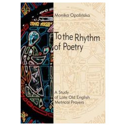 To the Rhythm of Poetry. A Study of Late Old...