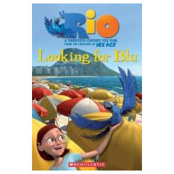Rio: Looking for Blue. Reader Level 3 + CD
