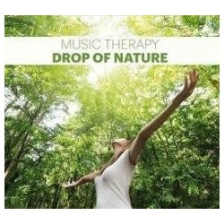 Music Therapy. Drop of Nature CD